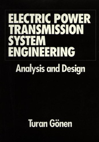 9780471859932: Electric Power Transmission System Engineering: Analysis and Design