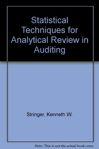 Statistical Techniques for Analytical Review in Auditing: Kenneth W. Stringer;