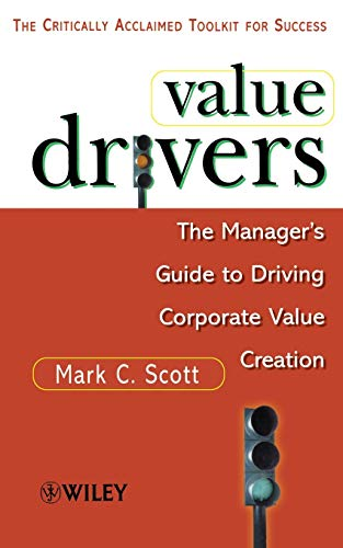 9780471861218: Value Drivers: The Manager's Guide for Driving Corporate Value Creation