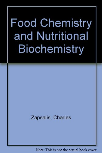 9780471861294: Food Chemistry and Nutritional Biochemistry