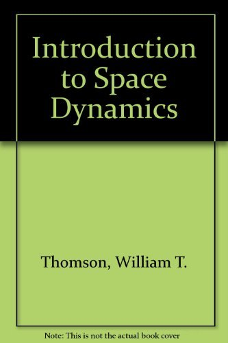 9780471861300: Introduction to Space Dynamics