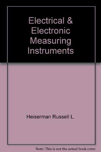 Electrical & electronic measuring instruments: Jones, Larry D