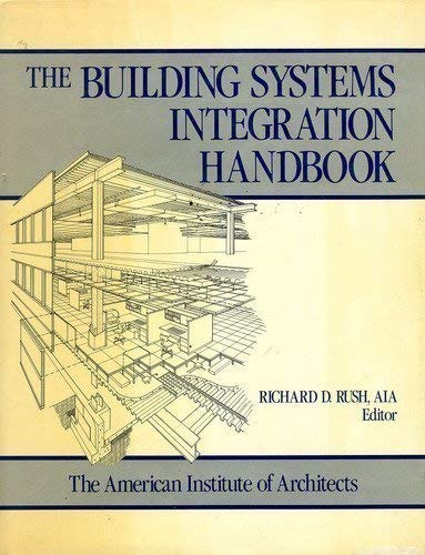The Building Systems Integration Handbook: American Institute of Architects