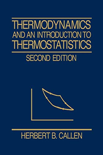 9780471862567: Thermodynamics and an Introduction to Thermostatistics