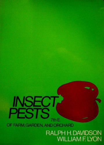 Insect Pests of Farm, Garden, and Orchard: Lyon, William F.,Davidson,