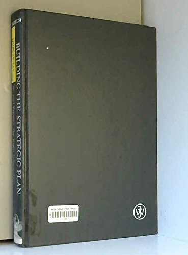9780471864363: Building the Strategic Plan: Find, Analyze, and Present the Right Information