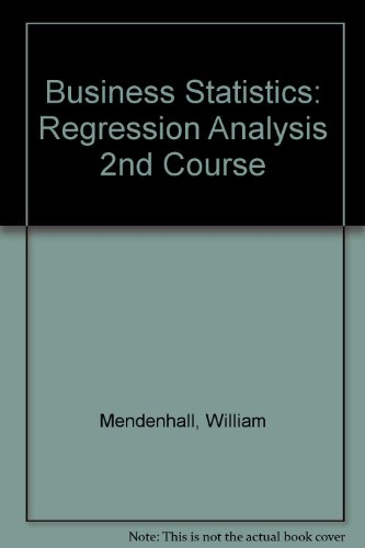 9780471865155: Business Statistics: Regression Analysis 2nd Course