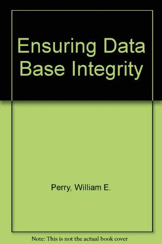 9780471865261: Ensuring Data Base Integrity