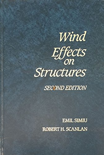 Wind Effects on Structures: An Introduction to Wind Engineering: Simiu, Emil;Scanlan, Robert H.