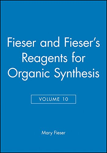 Reagents for Organic Synthesis: v.10: Vol 10: M Fieser