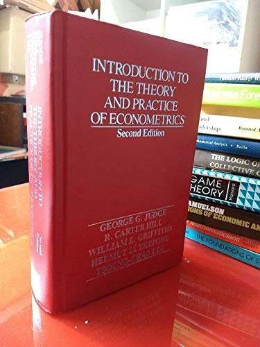 Introduction to the Theory and Practice of: George G. Judge,