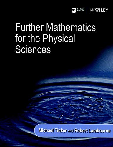 9780471867234: Further Mathematics for the Physical Sciences