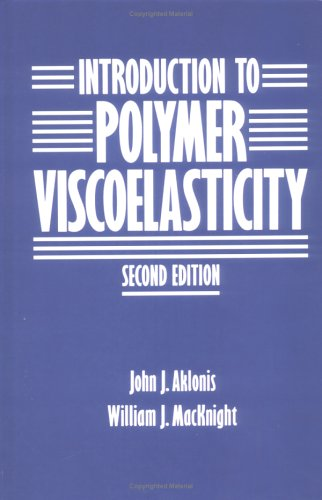 9780471867296: Introduction to Polymer Viscoelasticity