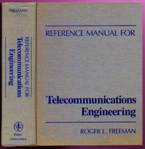 9780471867531: Reference Manual for Telecommunications Engineering