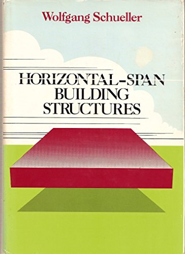Horizontal-Span Building Structures: Schueller, Wolfgang