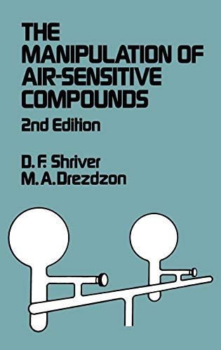 The Manipulation of Air-Sensitive Compounds: Duward F. Shriver,