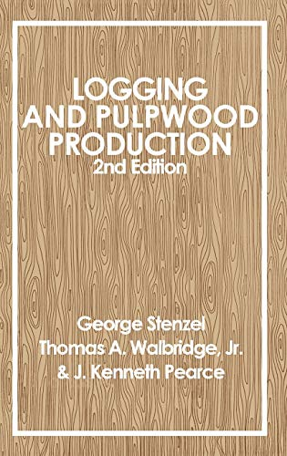 9780471868224: Logging and Pulpwood Production, 2nd Edition