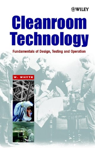 9780471868422: Cleanroom Technology: Fundamentals of Design, Testing and Operation