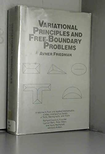 9780471868491: Variational Principles and Free-Boundary Problems (Pure & Applied Mathematics Monograph)