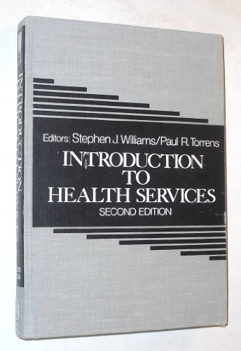 9780471869009: Introduction to Health Services (Wiley series in health services)