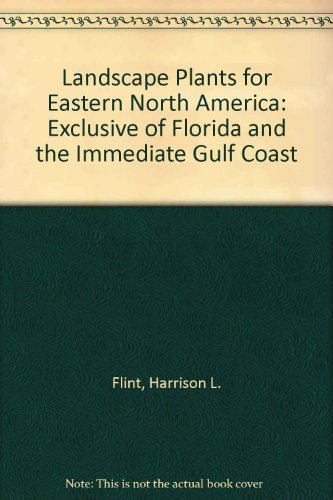 9780471869054: Landscape Plants for Eastern North America: Exclusive of Florida and the Immediate Gulf Coast