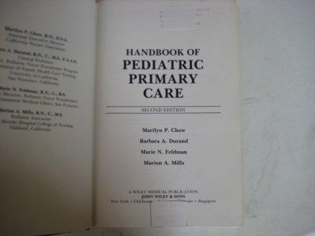 Handbook of Pediatric Primary Care: M. P. Chow