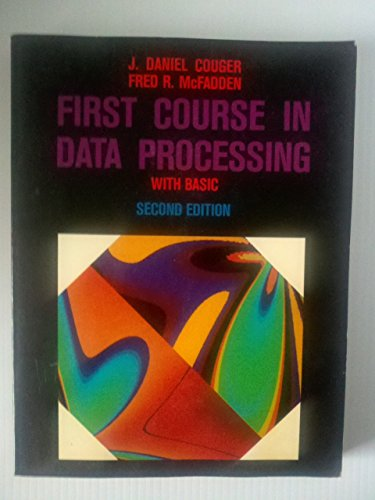 9780471869450: First Course in Data Processing with BASIC (Wiley series in computers & information processing systems in business)