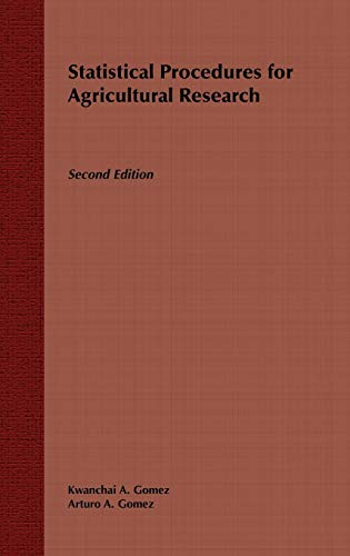 Statistical Procedures for Agricultural Research, 2nd Edition: Kwanchai A. Gomez,