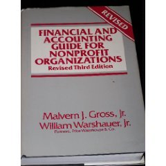 Financial and accounting guide for nonprofit organizations: Malvern J Gross