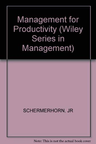 9780471871408: Management for Productivity (The Wiley series in management)