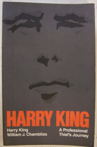 9780471871521: Harry King: A Professional Thief's Journey (Wiley series in deviance & criminology)