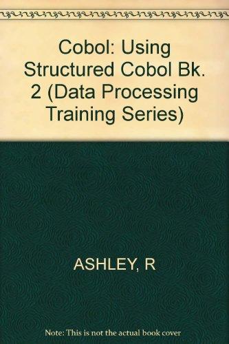 9780471871859: Using Structured Cobol. COBOL BOOK 2. (Data Processing Training Series) (Bk. 2)
