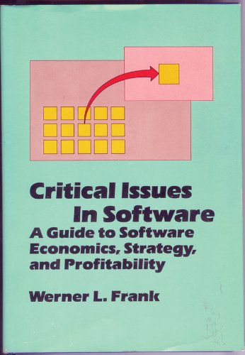 Critical Issues in Software: A Guide to Software Economics, Strategy, and Profitability.