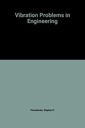 Vibration Problems in Engineering, 4th Edition