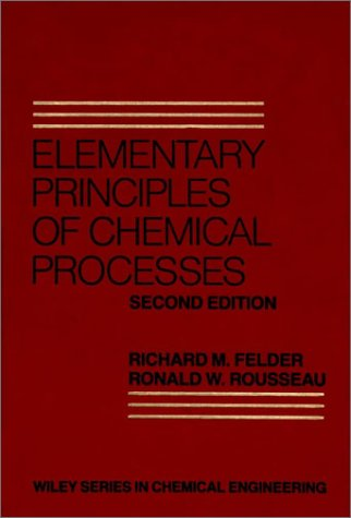 9780471873242: Elementary Principles of Chemical Processes (Chemical Engineering Outline)