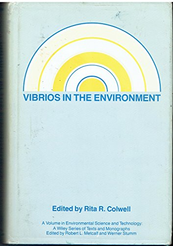 9780471873433: Vibrios in the Environment (Environmental Science and Technology Series)