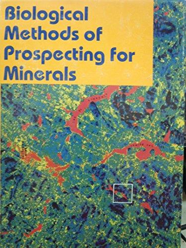 Biological Methods of Prospecting for Minerals: R.R. Brooks