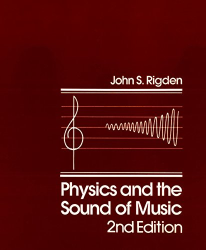 9780471874126: Physics and the Sound of Music, 2nd Edition
