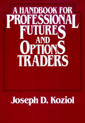 9780471874232: A Handbook for Professional Futures and Options Traders