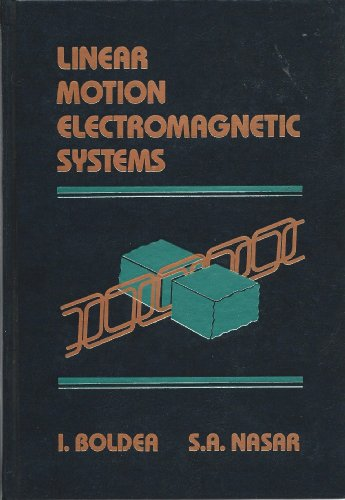 9780471874515: Linear Motion Electromagnetic Systems