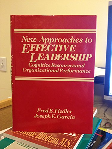 9780471874560: New Approaches to Effective Leadership: Cognitive Resources and Organizational Performance
