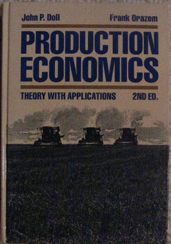 9780471874706: Production Economics: Theory with Applications