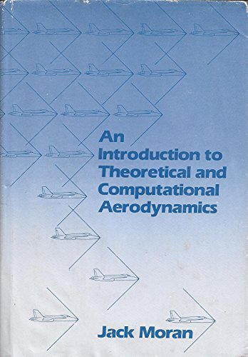 9780471874911: An Introduction to Theoretical and Computational Aerodynamics