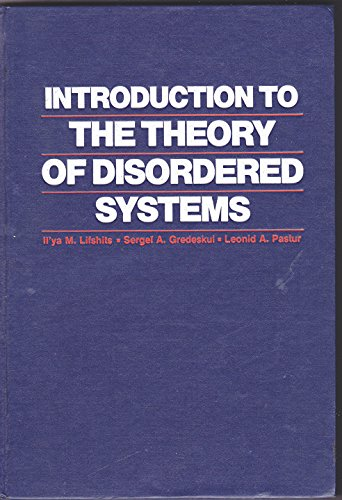 Introduction to the Theory of Disordered Systems: Lifshits, Il'ya M., Gredeskul, Sergyi A., Pastur,...