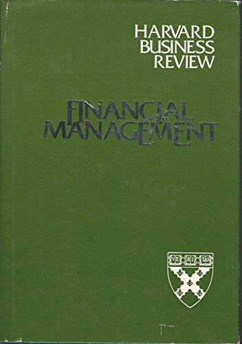 9780471875987: Financial management (Harvard business review executive book series)
