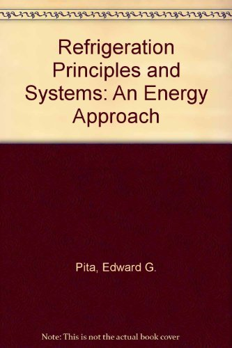 9780471876113: Refrigeration Principles and Systems: An Energy Approach
