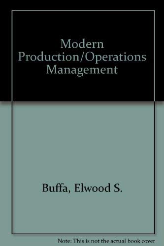 9780471876557: Buffa Modern Production/operations Mana