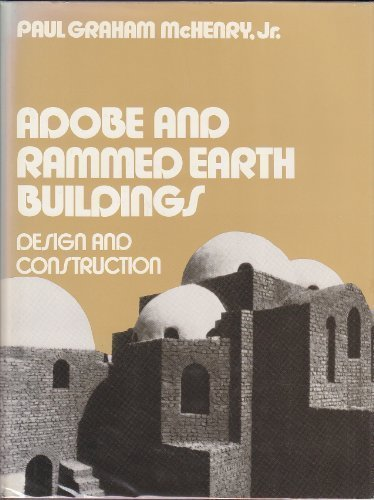 9780471876779: Adobe and Rammed Earth Buildings: Design and Construction