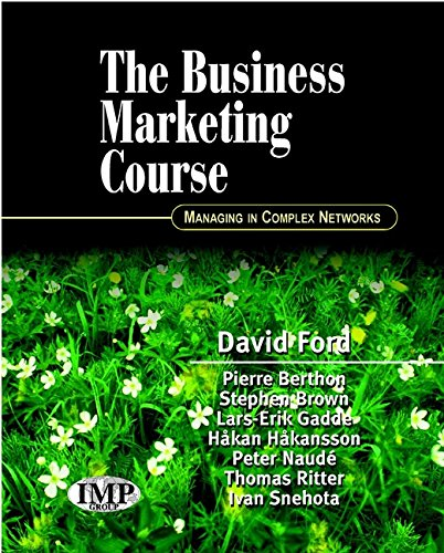 Business Marketing Course: Managing In Complex Networks