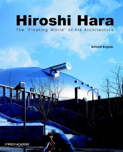9780471877301: Hiroshi Hara: The Floating World of Architecture